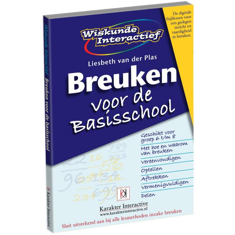 Wiskunde Interactief - Breuken voor de Basisschool (Groep 6 t/m 8)