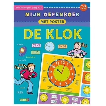 Mijn oefenboek met poster - De klok (7-9 j.)